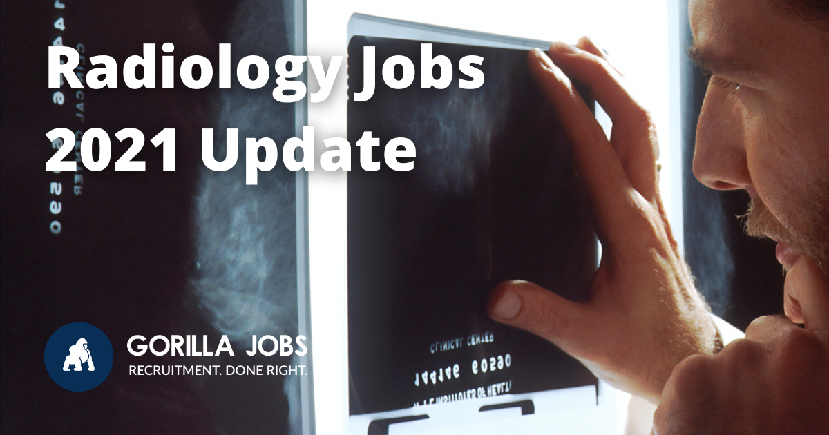 Gorilla Jobs Blog Radiology Jobs 2021 Update X Ray Scan Read By Doctor on Screen