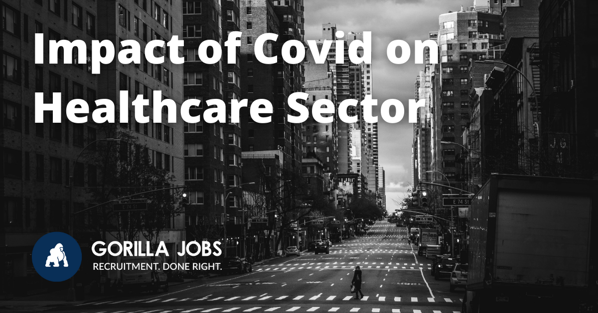 Gorilla Jobs Blog Impact of Covid On Healthcare Sector Empty Black and White Street With Shops